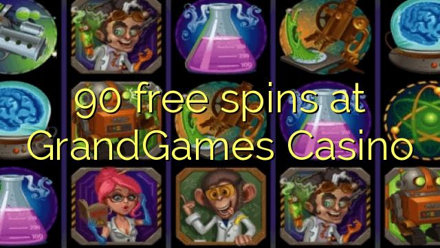 90 bebas berputar di GrandGames Casino