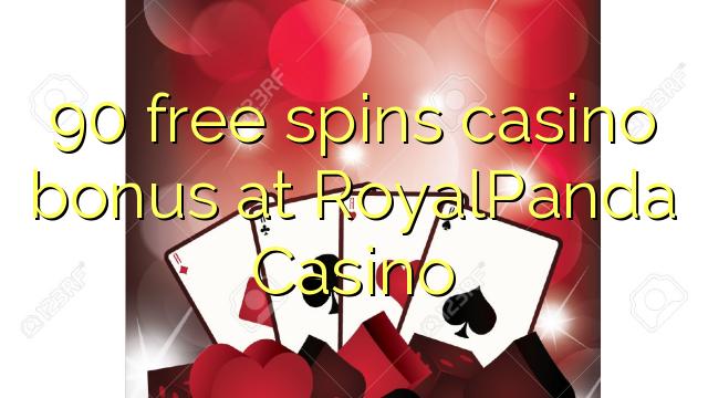 90 bébas spins bonus kasino di RoyalPanda Kasino