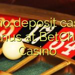 90 no deposit casino bonus at BetChan Casino