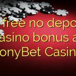 95 free no deposit casino bonus at TonyBet Casino