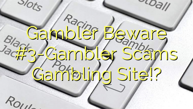 Online casino gambling scams