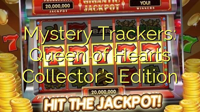 Mystery takipçileri: Hearts kraliçası Kolleksiyası nin Edition