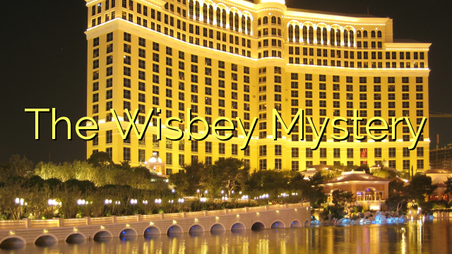 Le mystère Wisbey