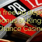 100 free no deposit bonus at Kings Chance Casino