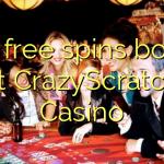 100 free spins bonus at CrazyScratch Casino