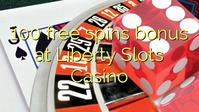 Liberty Slots Casino-д 100 үнэгүй контейнер олгодог