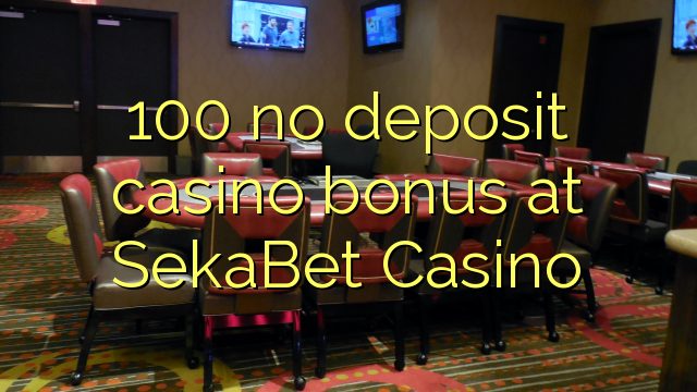 100 no deposit casino bonus dubuque river boat casino