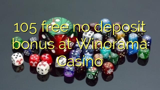 Winorama कैसीनो में कोई जमा बोनस मुक्त 105