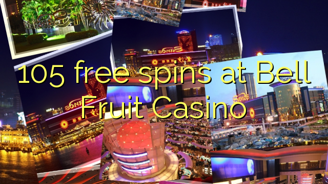 bell fruit casino free spins
