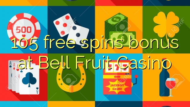 bell fruit casino no deposit bonus