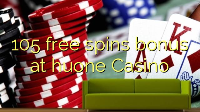Casino bonus aequali deducit ad liberum 105 huone