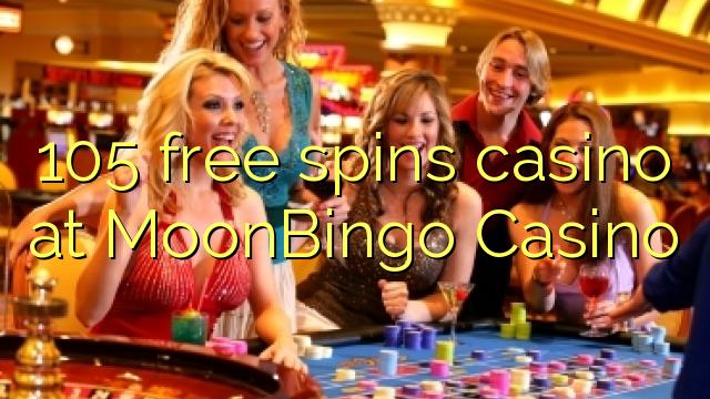 105 giros gratis de casino en casino MoonBingo