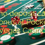 105 no deposit casino bonus at Pocket Vegas Casino