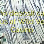 105 no deposit casino bonus at Wild Vegas Casino