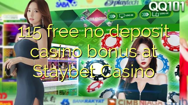 115 нест бонус амонатии казино дар Staybet Казино озод