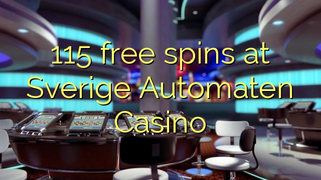 115 darmowe spiny w kasynie Sverige Automaten