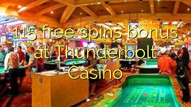 Thunderbolt Casino-da 115 pulsuz spins bonusu