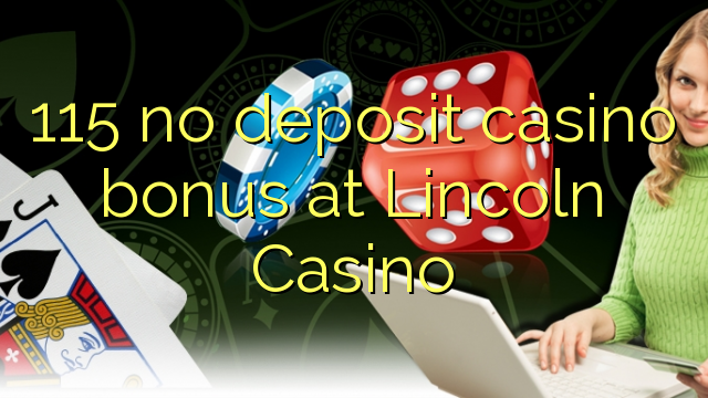 no deposit bonus lincoln casino