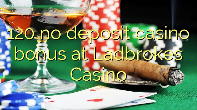 Ladbrokes casino bonus no deposit