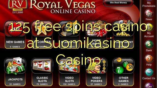 125 bezmaksas griezienus kazino pie Suomikasino Casino