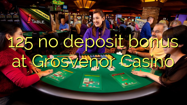 grosvenor casino no deposit bonus codes