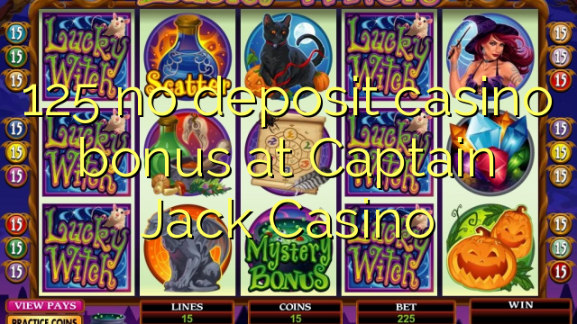 captain jack casino deposit bonus codes