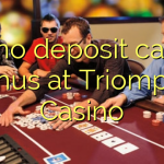 125 no deposit casino bonus at Triomphe Casino