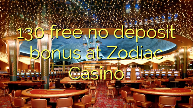 no deposit sign up bonus online casino casino zodiac