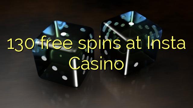 130 rodadas grátis no Insta Casino