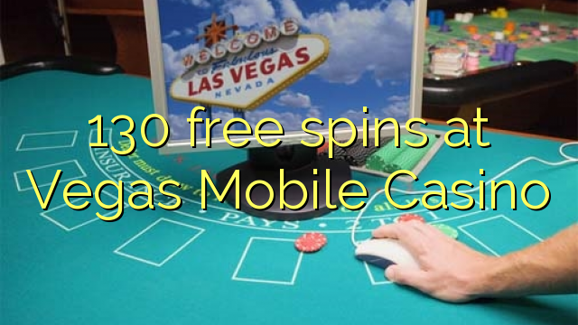vegas mobile casino free spins