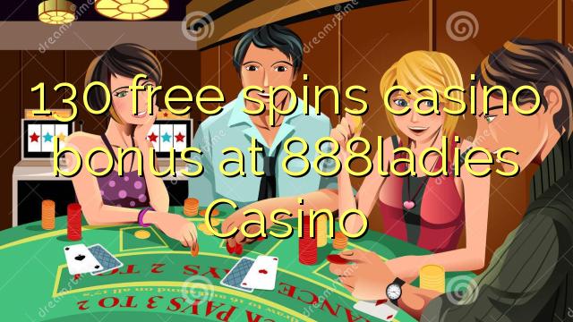 130 gratis spins casino bonus på 888ladies Casino