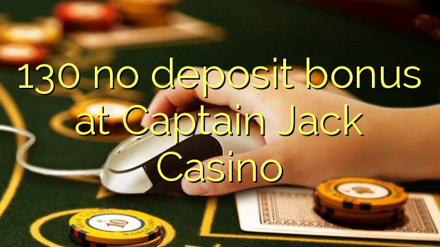 captain jack casino no deposit code