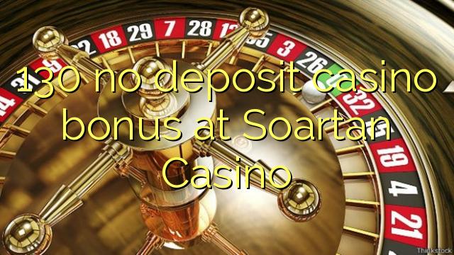 130 asnjë bonus kazino depozitave në Soartan Kazino