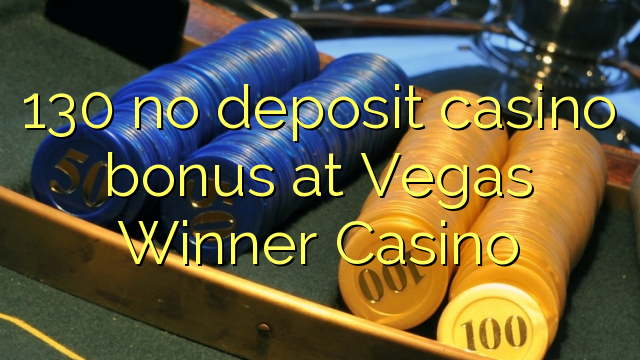 vegas winner casino no deposit