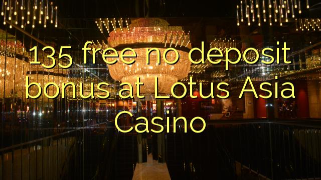 lotus asia casino no deposit bonus code 2019