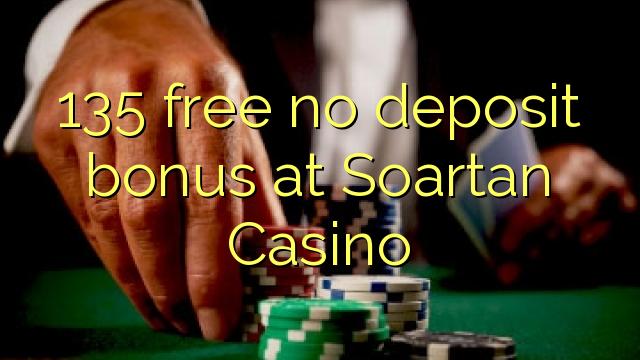 135 ngosongkeun euweuh bonus deposit di Soartan Kasino