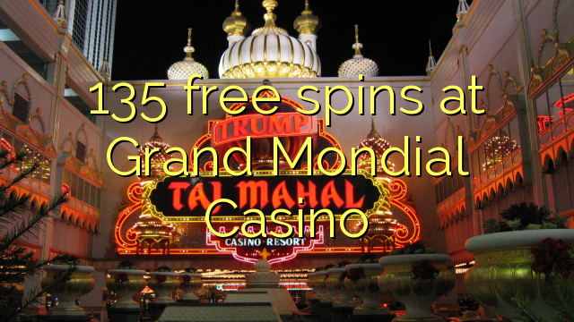 free spins in grand mondial casino