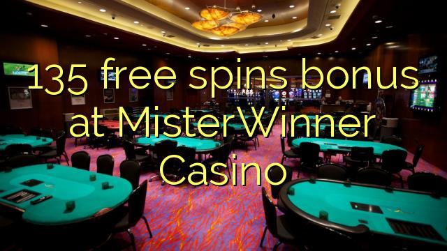 135 putaran percuma bonus di MisterWinner Casino