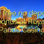 140 free no deposit bonus at Royal Panda Casino