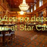 140 free no deposit bonus at Star Casino