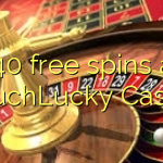 140 free spins at TouchLucky Casino