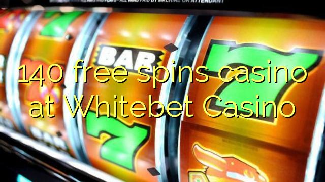 140 озод spins казино дар Whitebet Казино