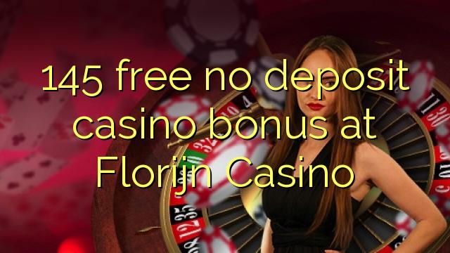 Florijn कैसीनो में 145 नि: शुल्क कोई जमा कैसीनो बोनस नहीं है