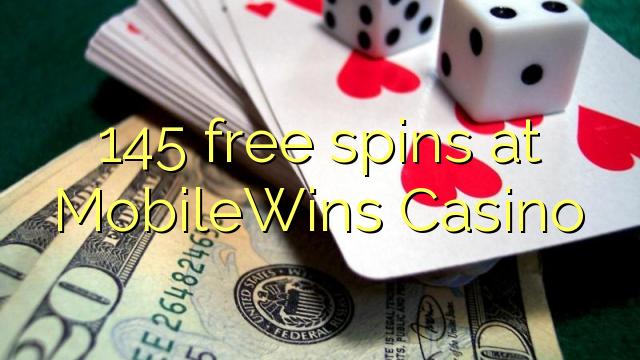 145 bezplatná otočení v kasinu MobileWins