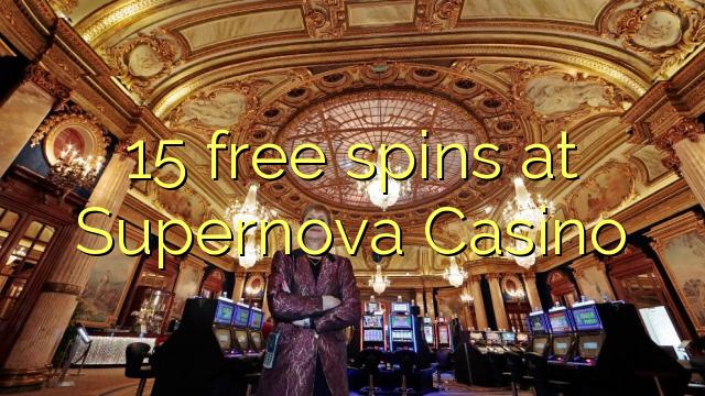 15 free spins at Supernova Casino
