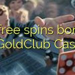 15 free spins bonus at GoldClub  Casino