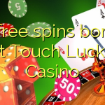 15 free spins bonus at Touch Lucky Casino