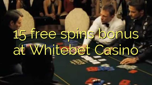 15 gratis spinn bonus på Whitebet Casino