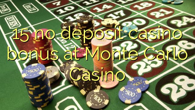 15 нест пасандози бонуси казино дар Монте Карло Казино