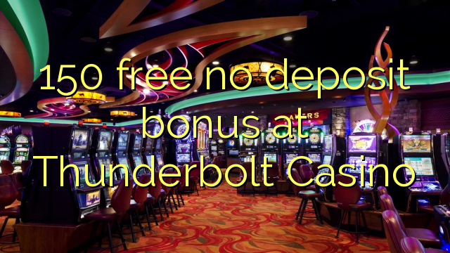 thunderbolt casino bonus codes